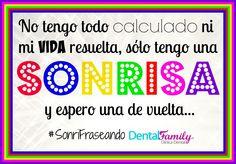 ¡¡Regalad siempre sonrisas de vuelta!! #FelizViernes #SonriFraseando #Sonrisas #Sevilla #DentistaSevilla #ClínicaDentalFamily