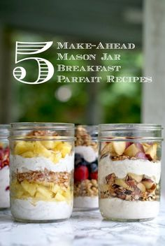 5 Make-Ahead Mason Jar Breakfast Parfait Recipes #yogurtperfection #makeahead #healthy
