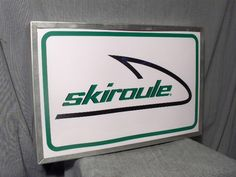 SKIROULE LIGHTED SIGN