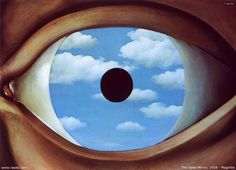 The False Mirror by Rene Magritte, 1928. The clouds symbolize cosmic consciousness.