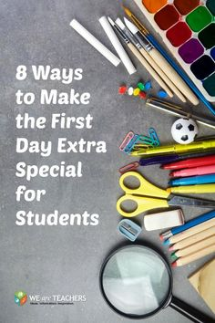 8 Ways to Make the First Day Special