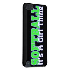 Softball- It's A Girl Thing iPod Touch (5th Generation) Cases | Zazzle