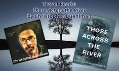 """Travel Reads: """"Those Across the River"""" by Christopher Buehlman Tv Reviews, Book Review, Science Fiction, Books To Read, Horror, Fans, River, Reading, Movie Posters"""