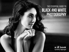 121clicks.comThe Essential Guide to Black And White Photography - 121Clicks.com