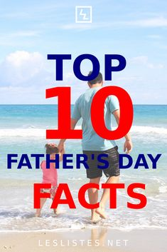 Father's Day is a time where we can recognize all the great things our dads do for us. Check out the top 10 Father's Day facts! #fathersday #fathersday2020 #fatherday #father