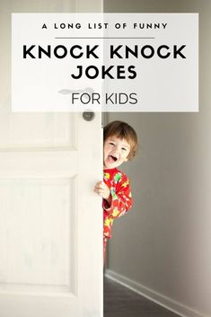 A list of 34 (and growing) funny knock knock jokes for kids to have on hand! They are great for family vacations like road trips. Toddler Activities, Activities For Kids, Bonding Activities, Winter Activities, Funny Knock Knock Jokes, Funny Jokes For Kids, Kid Jokes, Funny Memes, Kids Humor