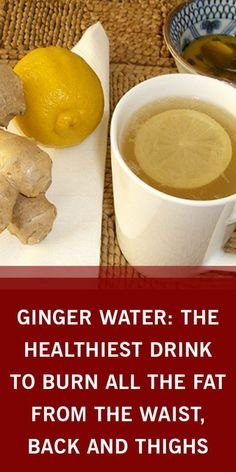 Ginger Water: the Healthiest Drink to Burn All the Fat from the Waist, Back and . Ginger Water: th Healthy Detox, Healthy Drinks, Healthy Weight, Diet Drinks, Healthy Eating, Healthy Food, Healthy Recipes, Herbal Remedies, Health Remedies