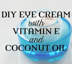 Making a homemade eye cream that is beneficial to the delicate skin around the eye is made easy here with 2 ingredients: coconut oil and vitamin E.