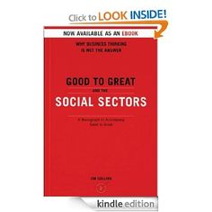Good To Great And The Social Sectors: A Monograph to Accompany Good to Great - by Jim Collins