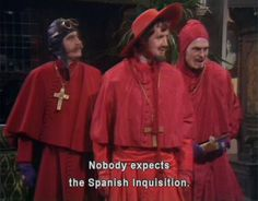 Monty Python Sub Ita: The Spanish Inquisition (Gep) British Humor, British Comedy, Welsh, Starwars, Einstein, Eric Idle, Spanish Inquisition, Terry Jones, Michael Palin