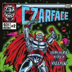 czarface every hero needs a villain