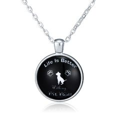 """Tell the world how much you love your pit bull. This beautiful pendant announces to the world that """"Life is better with my Pit Bull"""". This statement pendant necklace is great for any pitbull lover!"""