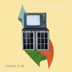 """""""Count It Up"""" by Field Music added to 2018 Listening Log playlist on Spotify"""