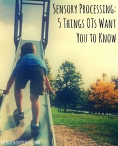 Sensory Processing - 5 things OTs want you to know - This is one of the most popular posts from The Inspired Treehouse.  Be sure to check out the rest of our articles about sensory processing on our Sensory Processing 101 page.  You'll learn about each one of the sensory systems and how they contribute to healthy child development and you'll find tons of great suggestions, tips, and activities that you can try at home or in the classroom!