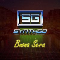 Synthgo - Buona Sera (Extended Mix) by ITALO DISCO FOREVER&More on SoundCloud