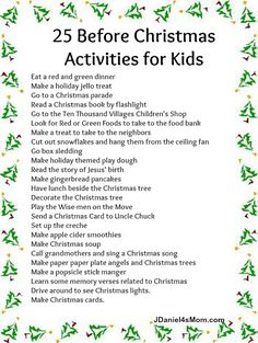 25 Before Christmas Activities for Kids - some of these I will have to Google to find out what they are, but fun ideas!