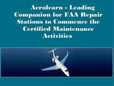 Aerolearn - Leading Companion for FAA Repair Stations to Commence the Certified Maintenance Activities Training Programs, Aviation, How To Get, Activities, Workout Programs, Air Ride, Exercise Routines, Aircraft