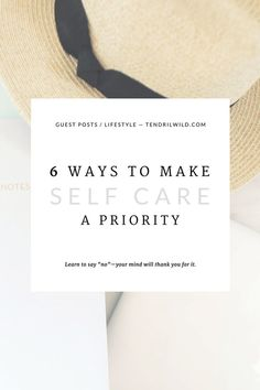 "In the midst of life's craziness, we often neglect ourselves. Are you neglecting your self care? Use these 6 ways to make yourself a priority & carve out a little more ""me"" time in your day. 