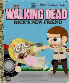 The Walking Dead Rick's New Friend Little Golden Book Parody