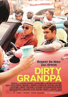 Dirty Grandpa... funny movie! Robert De Niro is a trip!!!