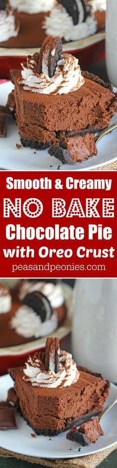 Silky smooth and creamy this No Bake Chocolate Pie is rich and delicious, full of chocolate flavor in a no bake Oreo crust.
