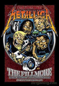 metallica Poster Art | honored to do the Sat. night poster for my bros 30th anniversary ...
