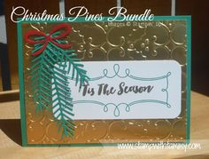 #christmaspines, #stampinup, #stampwithtammy