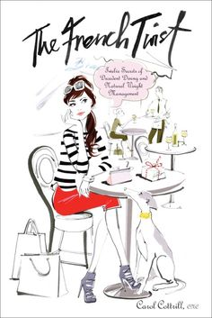 """b.tempt'd got name dropped in Carol Cottrill's The French Twist: Twelve Secrets of Decadent Dining and Natural Weight Management! Find us in the chapter """"Eating is Like Making Love"""""""