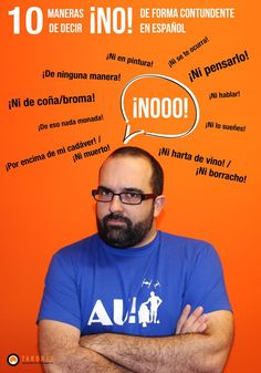 Spanish teacher Carlos teaches 10 ways to say ¡NO! in Spanish. Spanish Basics, Ap Spanish, Spanish Grammar, Spanish Vocabulary, Spanish Words, Spanish Language Learning, Spanish Teacher, Spanish Classroom, Spanish Lessons