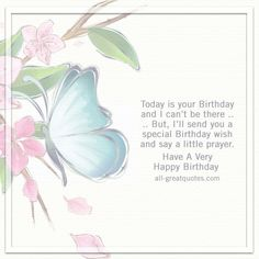 Free Birthday Cards To Share | Today Is Your Birthday And I Can't Be There | all-greatquotes.com