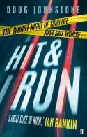 Hit and Run, Doug Johnstone, Fiction Books - Blackwell Online Bookshop Crime Books, Fiction Books, Book Cover Art, Book Cover Design, Tapas, Advance Reading, Ian Rankin, Local Paper, Free Ebooks