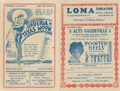 "Loma Theatre Program advertising shows for May 17th through May 23rd, 1930. Shows include: ""Pointed Heels"" Hell Harbor"" The Light of Western Stars"" and ""Under a Texas Moon.""  Burbank Historical Society. San Fernando Valley History Digital Library."
