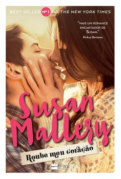 Roube Meu Coração (Chasing Perfect) - Susan Mallery - #Resenha | OBLOGDAMARI.COM