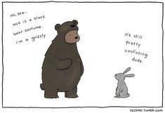 Bear Costume Art Print by Liz Climo - X-Small Funny Animal Comics, Cute Comics, Funny Comics, Funny Animals, Cute Animals, Happy Comics, Comedy Comics, Animal Jokes, Baby Animals