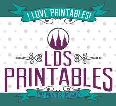 LDS Printables - over 100 printables that are absolutely FREE!