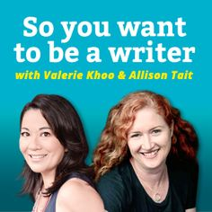 So you want to be a writer? You'll love my new podcast! \\ allisontait.com #writing #writetips
