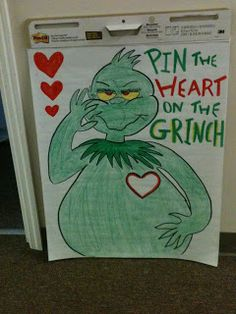 Movement Activity: Cute Christmas game - Pin the Heart on the Grinch after reading the book. @Amber Carroll  Maybe we can do this for the kids so they will love the grinch as much as us!