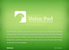Voice Pad - Get more out of your meetings ($0.00)Get more out of your meetings! Voice Pad makes meetings more effective. You can now spend time listening more effectively during meetings, instead of worrying about capturing everything in your notes. Voice Pad allows you to both record your meetings, and tag the audio with notes. To recall exactly what was said during which a specific note was taken, simply tap the audio tag next to the note.