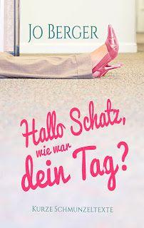 """Jo Berger: Klartext: Was Frauen wirklich denken -  oder """"Hall..."""