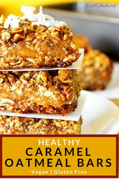 These healthy Caramel Oatmeal Bars are perfect for a quick snack or an easy grab and go breakfast. This chewy, oaty recipe only takes about 30 min to make from start to finish. They're also gluten free, egg free, vegan, and soy free. Make them today and have breakfast for the week! #healthydessert #healthybreakfast #oatbars #cleaneating #easyrecipes #caramel #HealthyHacks
