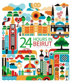 24 Hours in Beirut, Lebanon. Illustration by Fernando Volken Togni Chic Type, Travel Illustration, Graphic Illustration, Thinking Day, Illustrations, Travel Posters, Art Posters, Vintage Advertisements, Vintage Posters