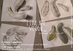 CATALINA Veggies paintings exhibition in Frankfurt am Main Cafe Sugar Mama
