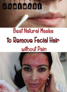 Best Natural Masks to Remove Facial Hair