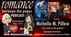 THIS WEEKS BEST SELLING AUTHOR Podcast From Romance Between The Pages IsMichelle M. Pillow!  Ever wondered about the personalities behind your favorite books? Victoria Dananns new podcast with Riley J. Ford has an incredible lineup of authors booked through the spring. No question is out of bounds. Check it out!  New York Times (#8) & USA Today Bestselling Author  Author of All Things Romance  As long as she can remember Michelle has had a strange fascination with anything supernatural and…