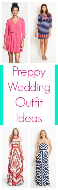 What To Wear To A Preppy Wedding - Preppy Wedding Style