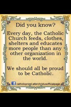 Proud to be Catholic.