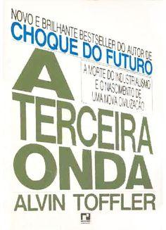 A Terceira Onda - Alvin Toffler - Record,  um Best Seller dos anos 80