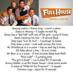 Full House workout.  TV workout for the whole family.  exercises for kids, kid exercises, kid-friendly fitness, healthy kids, healthy family