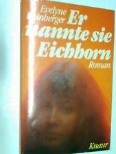 Er nannte sie Eichhorn : Roman. 3426007398,  9783426007396 Kolnberger, Evelyne: