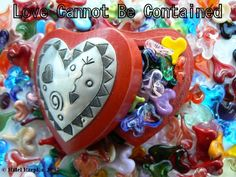 Love Cannot Be Contained - by Hillel Rzepka - (Blast from the past, 2007) - #Collage #Art #Hearts #Handmade #HandmadeHearts #Love